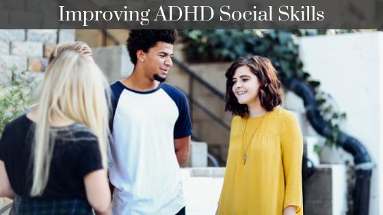 improve social skills adhd
