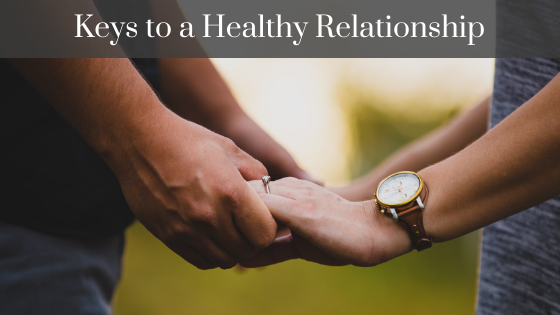 keys to a healthy relationship